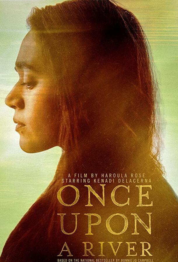 Однажды на реке / Once Upon a River