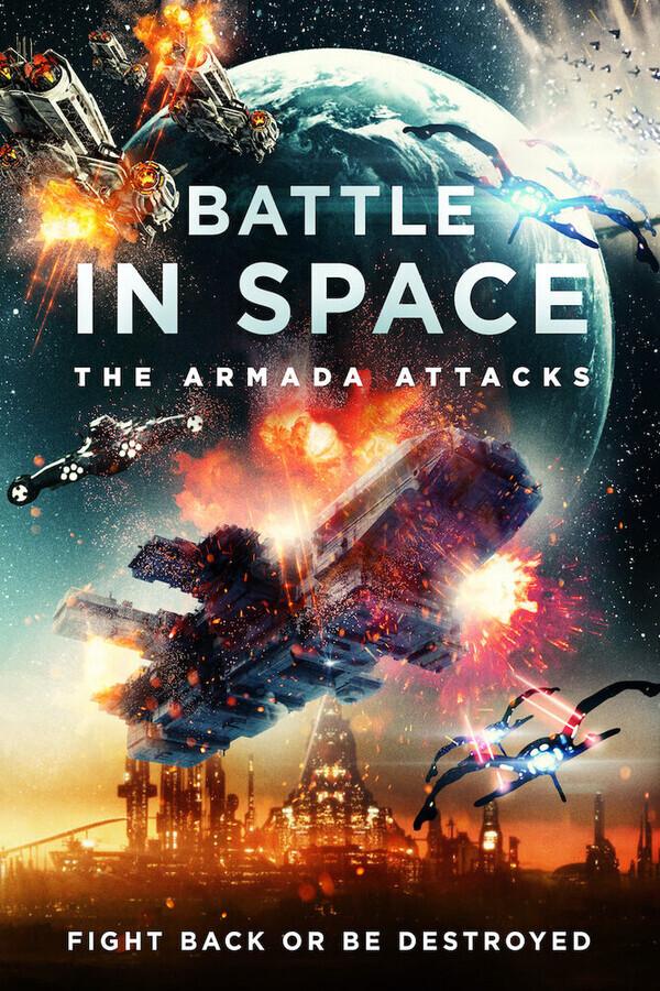 Космические Рейнджеры / Battle in Space: The Armada Attacks