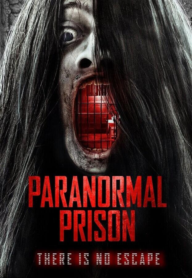 Паранормальная тюрьма / Paranormal Prison