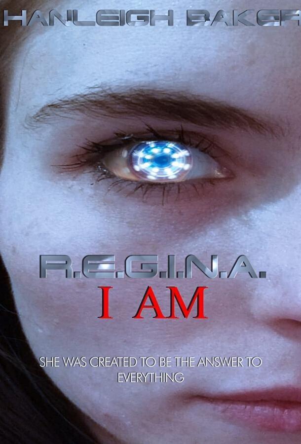 Я Р.Е.Г.И.Н.А / R.E.G.I.N.A. I Am
