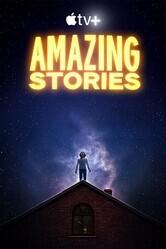 Удивительные истории / Amazing Stories
