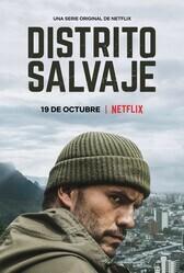 Дикий округ / Distrito Salvaje