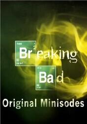 Во все тяжкие: Мини-эпизоды / Breaking Bad : Minisode