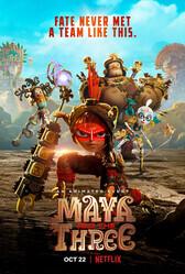 Майя и три воина / Maya and the Three