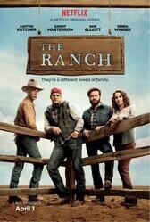 Ранчо / The Ranch